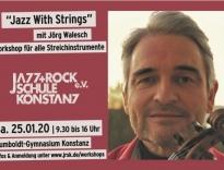 Jazz With Strings mit Jörg Walesch – Workshop für alle Streichinstrumente